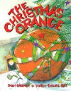 The Christmas Orange - Donald M. Gillmor, Don Gilmor, Marie-Louise Gay