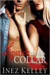 Lipstick on his Collar - Inez Kelley