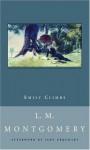 Emily Climbs - Jane Urquhart, L.M. Montgomery