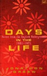 Days In The Life: Voices from the English Underground, 1961-71 - Jonathon Green