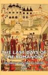The Last Days of the Romanovs - George Gustav Telberg