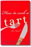 How to Cook a Tart - Nina Killham