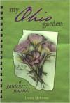 My Ohio Garden - Denny McKeown, Erica Glasener, Allison Starcher
