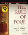 The Rule of Four - Ian Caldwell, Dustin Thomason, Josh Hamilton