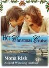 Her Christmas Cruise - Mona Risk