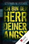 Ich bin der Herr deiner Angst (German Edition) - Stephan M. Rother
