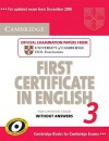 Cambridge First Certificate in English 3: Official Examination Papers from University of Cambridge ESOL Examinations - Cambridge ESOL