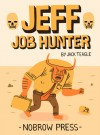 Jeff Job Hunter - Jack Teagle