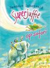Superjuffie op safari - Janneke Schotveld, Annet Schaap