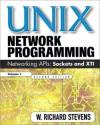 UNIX Network Programming: Networking APIs: Sockets and XTI; Volume 1 - W. Richard Stevens