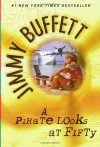 A Pirate Looks at Fifty - Jimmy Buffett, Leona Nevler