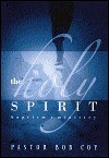 Holy Spirit, the - Bob Coy