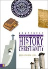 Zondervan Handbook to the History of Christianity - Jonathan Hill