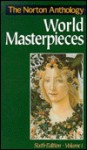 The Norton Anthology of World Masterpieces - Maynard Mack