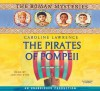The Pirates of Pompeii: The Roman Mysteries Book 3 - Caroline Lawrence