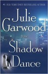 Shadow Dance (Buchanan, #6) - Julie Garwood
