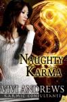 Naughty Karma (Karmic Consultants) - Vivi Andrews