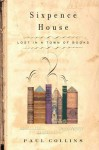 Sixpence House - Paul Collins