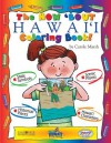 The How bout Hawaii coloring book (The Hawaii Experience) - Carole Marsh, Kathy Zimmer