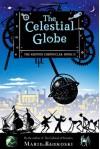 The Celestial Globe - Marie Rutkoski