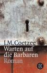 Warten Auf Die Barbaren - J.M. Coetzee, Reinhild Böhnke