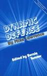 Dynamic Defense at Bridge - Mike Lawrence