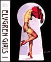 Elvgren Girls I - Gil Elvgren, Max Allan Collins