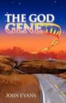 The God Gene - John Evans
