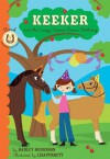 Keeker and the Upside-Down Day: Book 7 in the Sneaky Pony Series - Hadley Higginson, Lisa Perrett