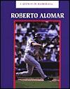 Roberto Alomar - Norman L. Macht