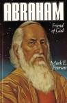 Abraham, Friend of God - Mark E. Petersen