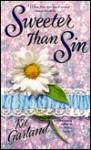 Sweeter Than Sin - Kit Garland