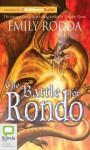The Battle for Rondo - Emily Rodda, Edwina Wren
