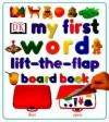 My First Lift the Flap Board Book - Anne Millard