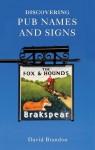 Discovering Pub Names and Signs - David Brandon