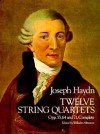 Twelve String Quartets, Opp. 55, 64 and 71, Complete - Joseph Haydn