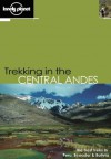 Lonely Planet Trekking in the Central Andes - Rob Rachowiecki, Lonely Planet