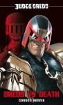 Judge Dredd #1: Dredd vs. Death! - Gordon Rennie