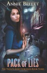 Pack of Lies (The Twenty-Sided Sorceress) (Volume 3) - Annie Bellet