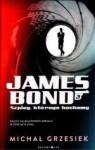 James Bond. Szpieg, którego kochamy - Michał Grzesiek