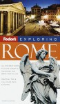 Exploring Rome, 4th Edition - Fodor's Travel Publications Inc.