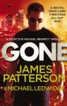 Gone: (Michael Bennett 6) - James Patterson