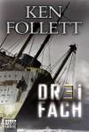 Dreifach (Taschenbuch) - Ken Follett, Bernd Rullkötter