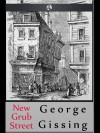 New Grub Street - George R. Gissing
