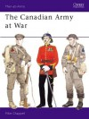The Canadian Army at War - Mike Chappell