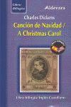 Canción de Navidad / A Christmas Carol - Charles Dickens