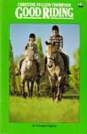 Good Riding - Christine Pullein-Thompson