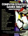 Computer Strategy Games Bible: Unauthorized (Secrets of the Games) - Michael Rymaszewski, Michael Knight