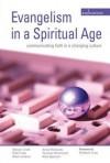 Evangelism In A Spiritual Age - Steven Croft, Rob Frost, Mark Ireland, Yvonne Richmand