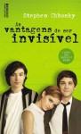 As Vantagens de Ser Invisível - Stephen Chbosky, Ryta Vinagre